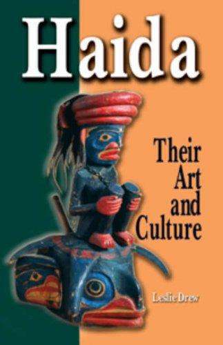 9780888396211: Haida: Their Art and Culture