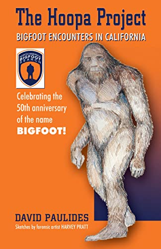 9780888396532: The Hoopa Project: Bigfoot Encounters in California