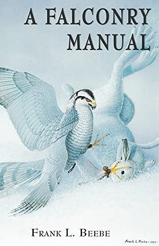 9780888399786: Falconry Manual