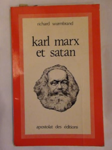 Karl Marx Et Satan (0888404611) by Richard Wurmbrand