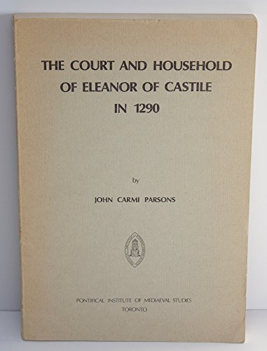 9780888440372: Court and Household of Eleanor of Castile in 1290 (Studies and Texts of the Pontifical Institute)