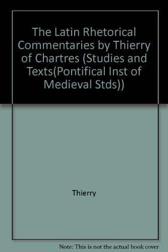 9780888440846: The Latin Rhetorical Commentaries (STUDIES AND TEXTS (PONTIFICAL INST OF MEDIAEVAL STDS))