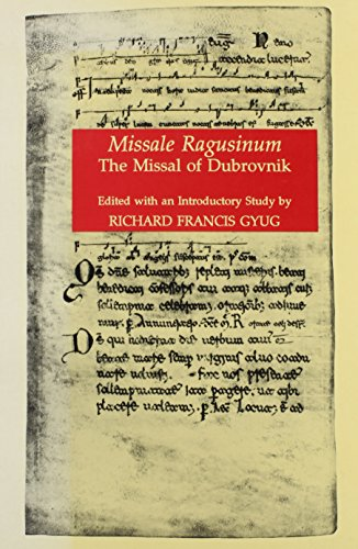Missale Ragusinum (Studies and Texts): Gyug, Ricahrd F.