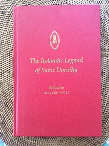 Icelandic Legend of Saint Dorothy (Studies and