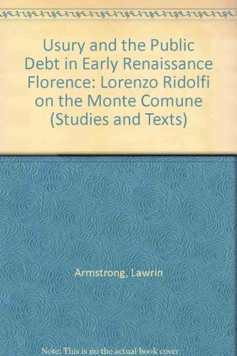 9780888441447: Usury and the Public Debt in Florence (Studies and Texts)