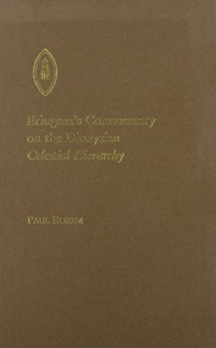 Eriugena's Commentary on the Celestial Hierarchy: Paul Rorem