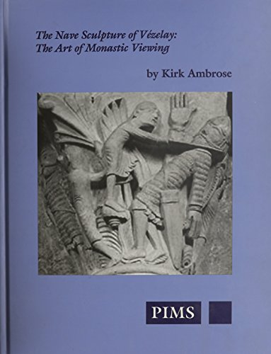 9780888441546: The Nave Sculpture of Vezelay (Studies and Texts)