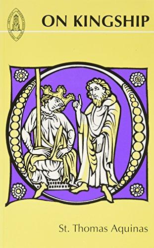 On Kingship to the King of Cyprus: Thomas Aquinas