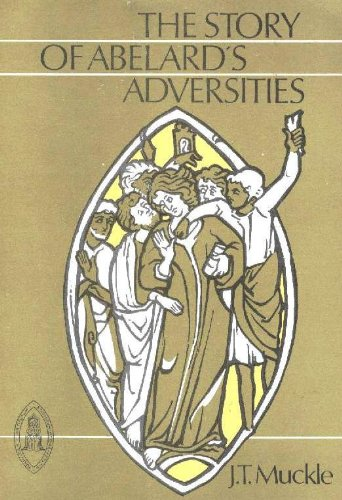 9780888442536: The Story of Abelard's Adversities (Mediaval Sources in Translation)