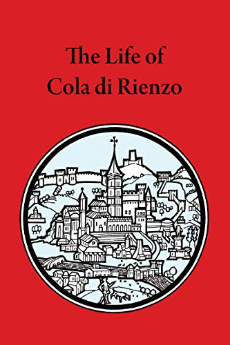 9780888442673: The Life of Cola Di Rienzo