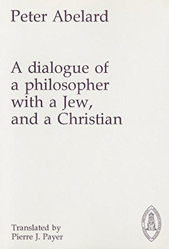 9780888442697: Dialogue of a Philosopher with a Jew and a Christian (Mediaeval Sources in Translation, 20)