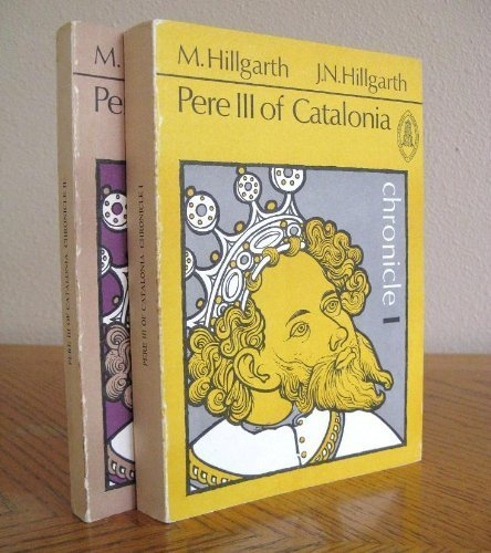 9780888442727: Chronicle Pere III of Catalonia Pedroiv of Aragon (Mediaeval sources in translation)