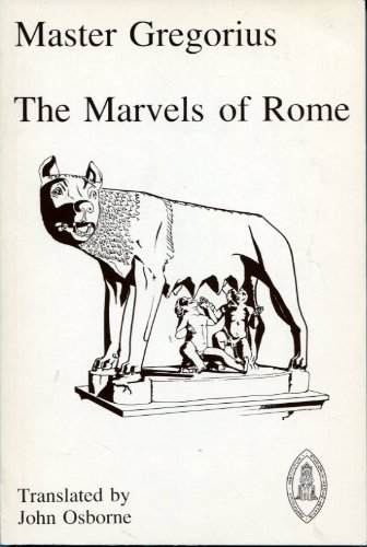 9780888442819: The Marvels of Rome: Translated by John Osborne (Mediaeval Sources in Translation)