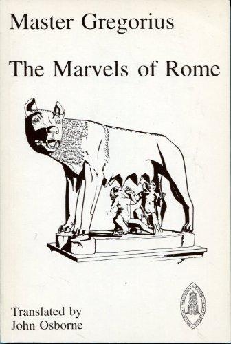 9780888442819: Marvels of Rome (Mediaeval Sources in Translation)