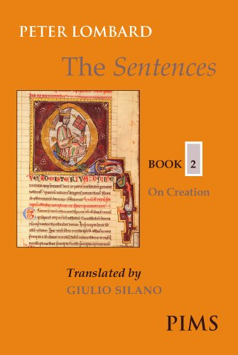 9780888442932: The Sentences Book 2: On Creation (Mediaeval Sources in Translation)
