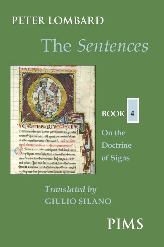 9780888442963: The Sentences: Book 4: On the Doctrine of Signs (Mediaeval Sources in Translation)
