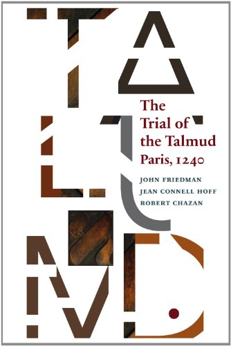 9780888443038: The Trial of the Talmud: Paris, 1240