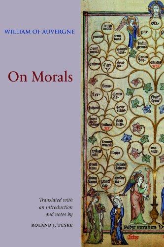 On Morals (Mediaeval Sources in Translation): William of Auvergne