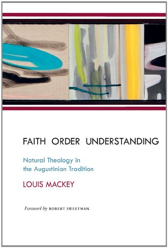 9780888444219: Faith Order Understanding: Natural Theology in the Augustinian Tradition