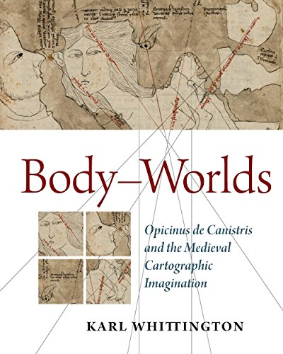 9780888444264: Body-Worlds: Opicinus de Canistris and the Medieval Cartographic Imagination (Studies and Texts)