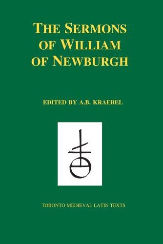 9780888444813: The Sermons of William of Newburgh (Toronto Medieval Latin Texts) (English and Latin Edition)