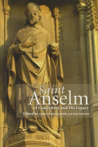 9780888448613: Saint Anselm of Canterbury and His Legacy (Durham Medieval and Renaissance Monographs and Essays)