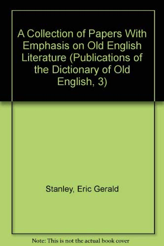 9780888449030: A Collection of Papers with Emphasis on Old English Literature (Publications of the Dictionary of Old English)