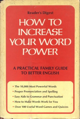 How to increase your word power - A practical family guide to better English