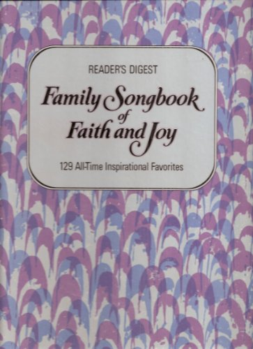 Reader's Digest Family Songbook of Faith and: Reader's Digest ;