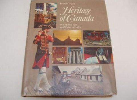 Heritage of Canada: Reader's Digest Association