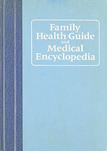 Family Health Guide and Medical Encyclopedia: Benjamin Miller
