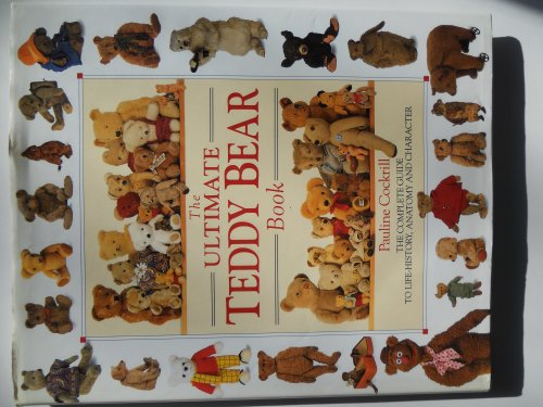 9780888501769: The Ultimate Teddy Bear Book [Hardcover] by