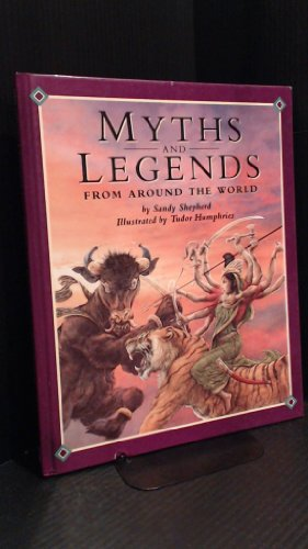 9780888502322: Myths and Legends from Around the World