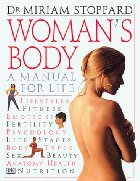 Woman's Body (088850246X) by Miriam Stoppard; Catherine Younger-Lewis