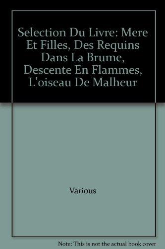 Selection Du Livre: Mere Et Filles, Des: Various