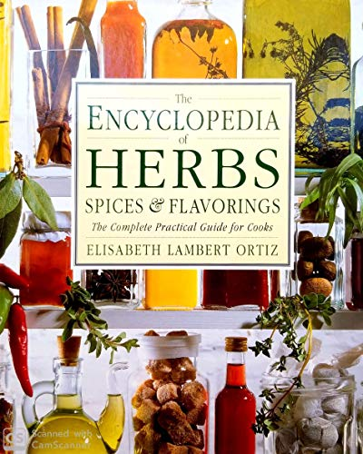 9780888503046: The Encyclopedia of Herbs Spices & Flavorings