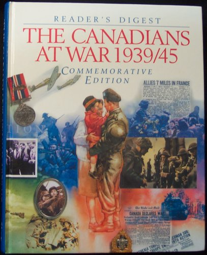 9780888503213: The Canadian's At War 1939 - 1945 Commemorative Edition