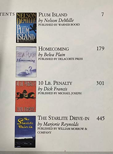 Reader's Digest Select Editions: 10 Lb. Penalty by Dick Francis, Plum Island by Nelson Demille, the Starlite Drive-in by Marjorie Reynolds, Homecoming by Belva Plain (236) (0888504799) by Demille, Nelson; Plain, Belva; Francis, Dick; Reynolds, Marjorie