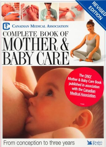 9780888505446: Complete Book of Mother & Baby Care