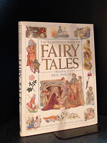 9780888506047: The Illustrated Book of Fairy Tales: Spellbinding Stories from Around the World