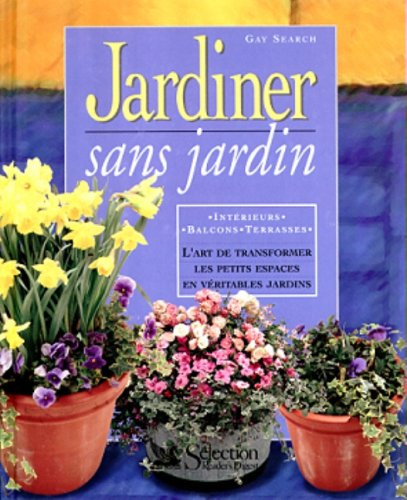 Jardiner sans jardin: SEARCH, GAY