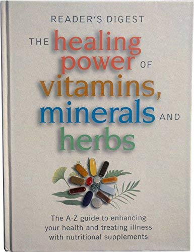9780888506788: The Healing Power of Vitamins, Minerals, and Herbs