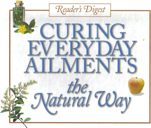 9780888506863: Curing Everyday Ailments the Natural Way