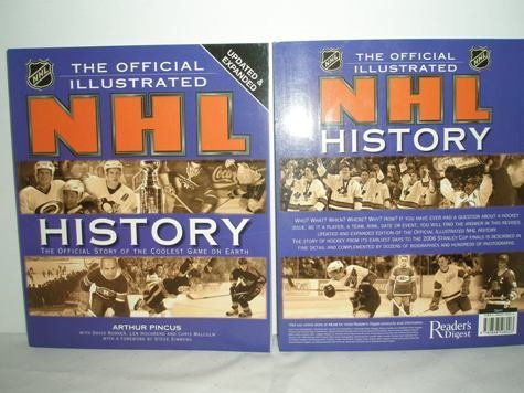 9780888508003: The Official Illustrated NHL History : The Story of the Coolest Game on Earth