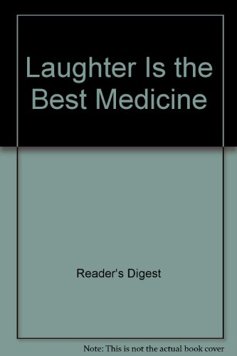 9780888508058: Laughter Is the Best Medicine