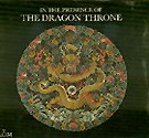 9780888541956: In The Presence Of The Dragon Throne