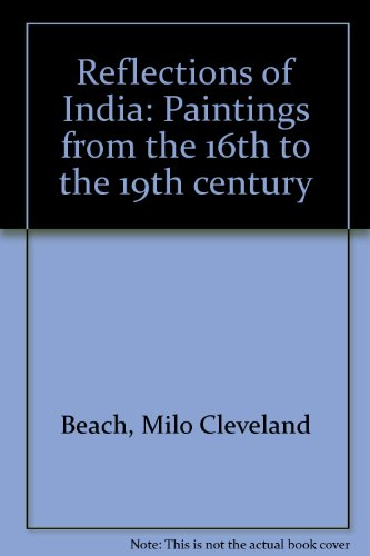 9780888542427: Reflections of India: Paintings from the 16th to the 19th century