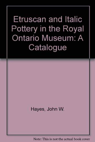 9780888543073: Etruscan and Italic Pottery in the Royal Ontario Museum
