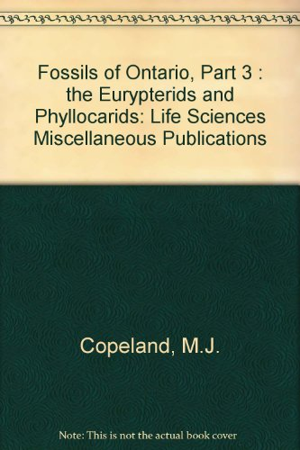 9780888543141: Fossils of Ontario, Part 3: The Eurypterids and Phyllocarids (LIFE SCIENCES MISCELLANEOUS PUBLICATION)