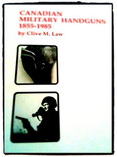 9780888550088: Canadian Military Handguns 1855-1985